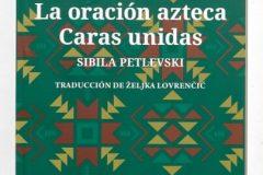 """""""Astečka molitva i Spojena lica"""" Sibile Petlevski u prijevodu na španjolski Željke Lovrenčić."""