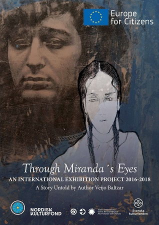 "Poster for the international project ""Through Miranda's Eyes"" and the exhibition ""Miranda – the Roma Holocaust. Who's afraid of the white man?"". Source: Finnish Creative Association for Arts and Culture ""Drom""."