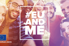 """#EUandME"". A campaign of the European Commission aimed at informing young EU citizens on the impact that the European Union has on their lives. Source: https://europa.eu/euandme/."