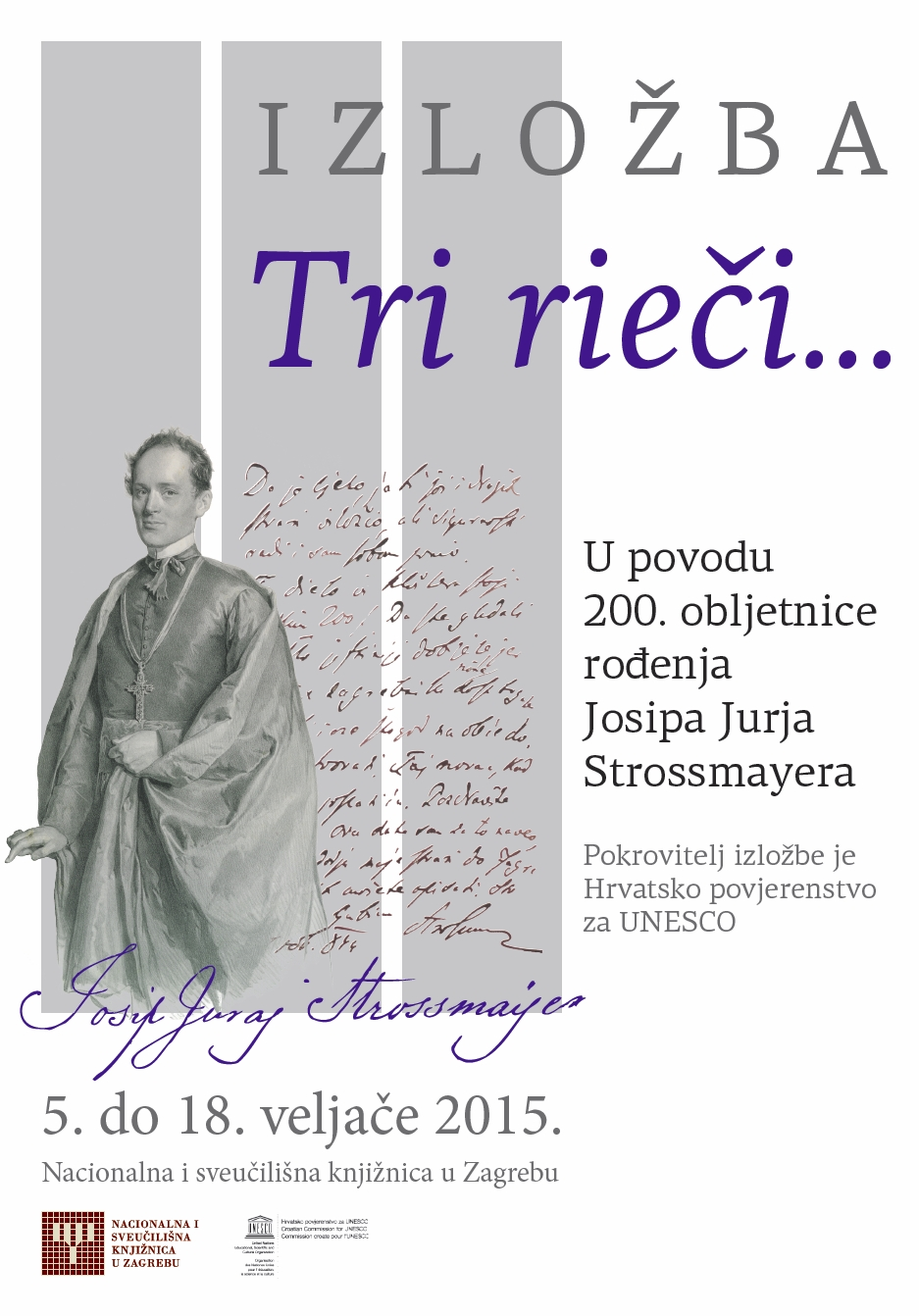 Poster for the exhibition dedicated to the 200th anniversary of the birth of Josip Juraj Strossmayer.