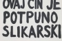 "Boris Demur (1951. – 2014.). ""Ovaj čin je…"". Izvor: http://www.avantgarde-museum.com/hr/museum/."