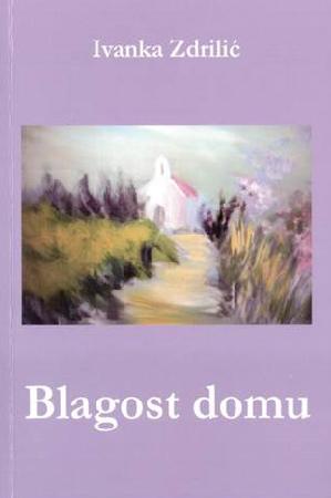"Zbirka pjesama ""Blagost domu""."