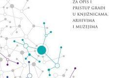 """U Nacionalnoj i sveučilišnoj knjižnici u Zagrebu 27. veljače 2020. godine predstavljen """"Pravilnik za opis i pristup građi u knjižnicama, arhivima i muzejima""""."""