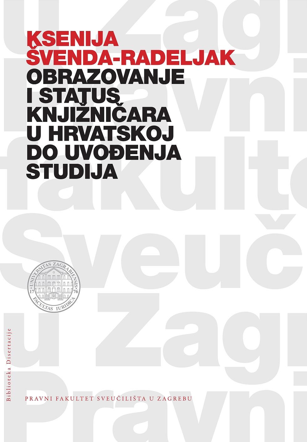 """Naslovnica knjige """"Obrazovanje i status knjižničara u Hrvatskoj do uvođenja studija bibliotekarstva""""."""