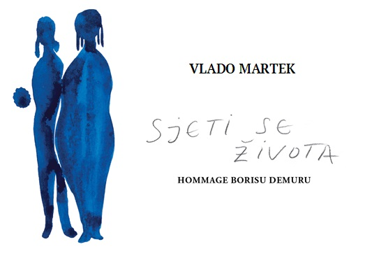 "The cover of ""Sjeti se života – hommage Borisu Demuru"", a print portfolio honouring the memory of Boris Demur."