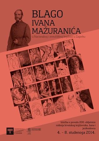 """The poster of the latest NUL exhibition: """"Blago Ivana Mažuranića u Nacionalnoj i sveučilišnoj knjižnici u Zagrebu""""."""