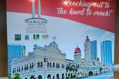 """Reaching out to the hard to reach"", the slogan of the 2018 IFLA World Library and Information Congress held from 24 to 30 August, in Kuala Lumpur, Malaysia."