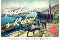 "U sklopu Devetog festivala hrvatskih digitalizacijskih projekata predstavljena mobilna aplikacija NSK ""Pozdrav s Krke""."