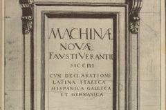 """Vrančić, Faust. """"Machinae novae Favsti Verantii Siceni cum declaratione Latina, Italica, Hispanica, Gallica et Germanica"""", 1615. – 1616."""
