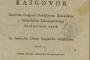 Disertatia iliti Razgovor darovan... U Karlovzu : Pritiskano slovima Joanna Nep. Prettnera, 1832. – 23 + [3] str. ; 8° (22 × 18,5 cm). Zbirka rukopisa i starih knjiga NSK