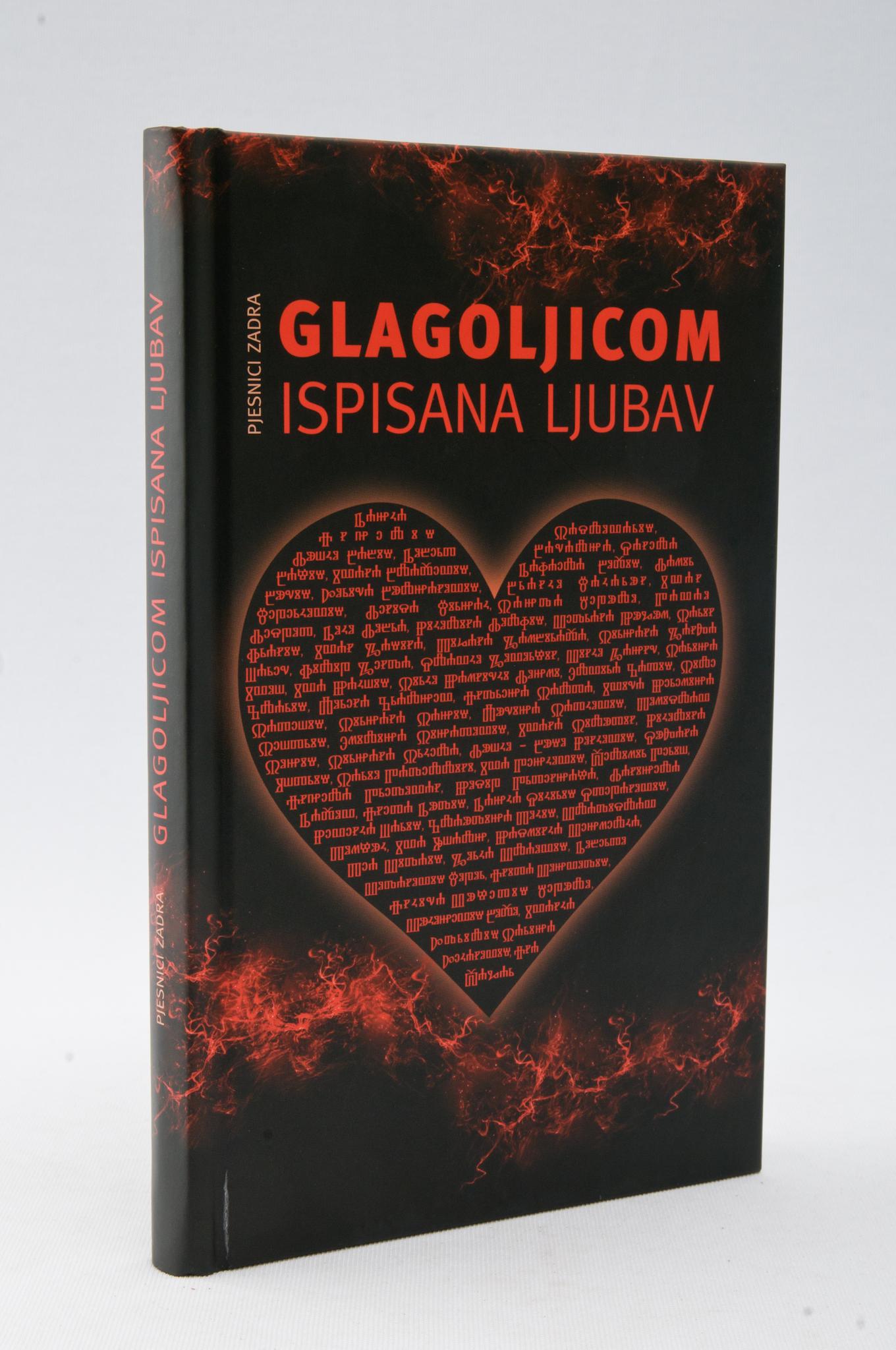 """Zbirka ljubavne poezije """"Glagoljicom ispisana ljubav""""."""