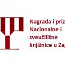 Natječaj za dodjelu Nagrade i priznanja Nacionalne i sveučilišne knjižnice u Zagrebu za 2020. godinu.