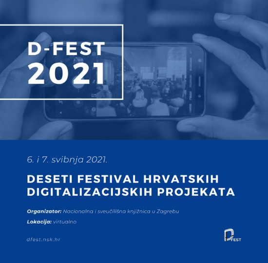 2021 Call for Papers for the Tenth Festival of Croatian Digitisation Projects.