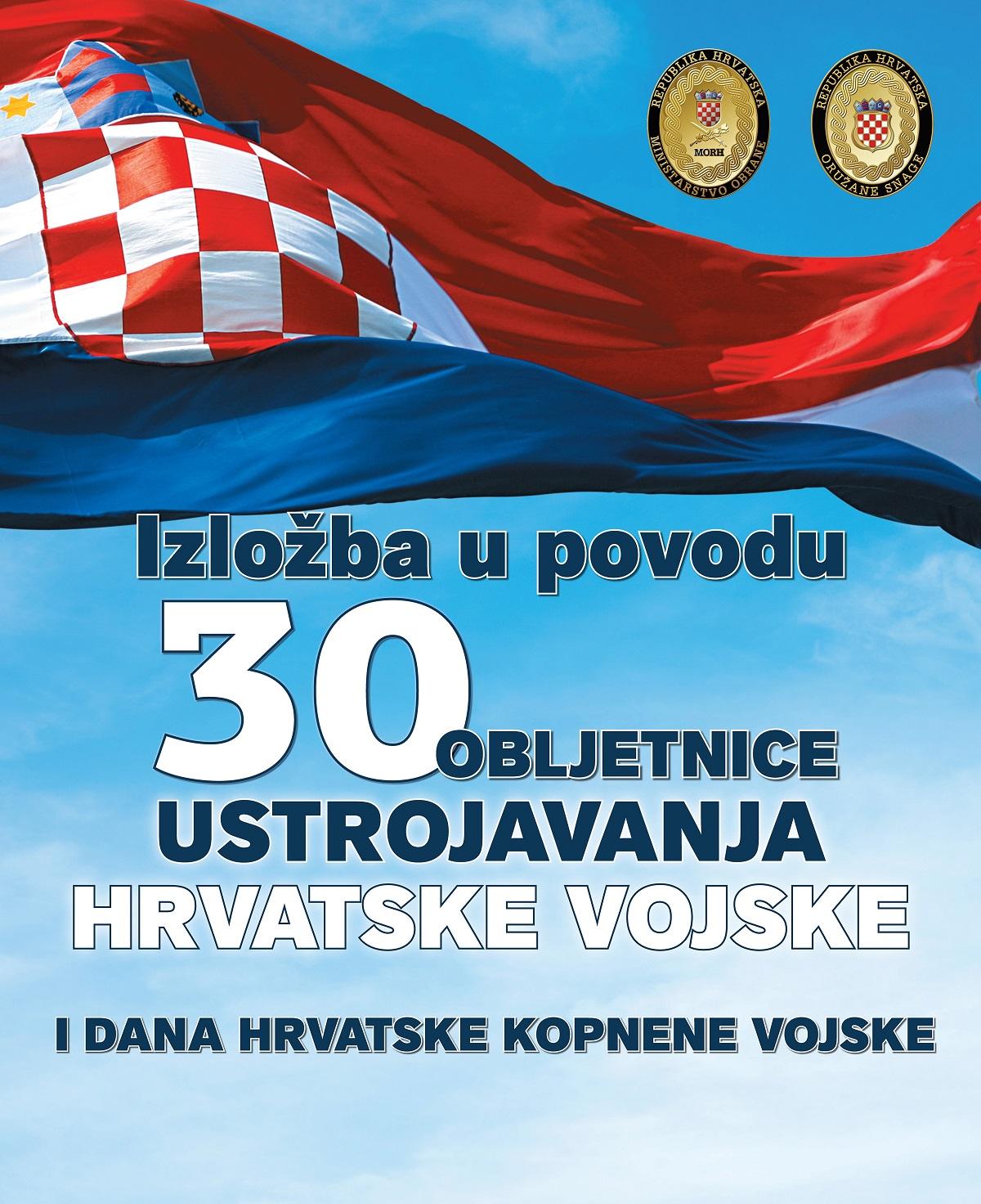 Izložba u povodu 30. obljetnice Hrvatske vojske.