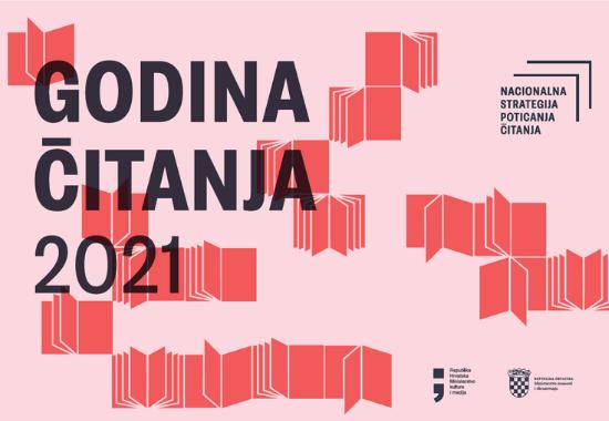 """Vizual programa Vlade Republike Hrvatske i Ministarstva kulture i medija RH """"Godina čitanja 2021.""""."""